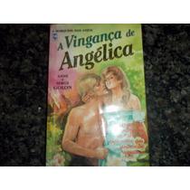 Livro A Vingança De Angélica Anne E Serge Golon Nova Cultura
