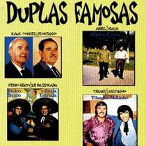 Cd / Duplas Famosas: Raul Torres, Abel Caim, Tibagi Miltinho