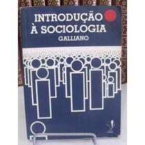 Livro - Introdução À Sociologia - Galliano
