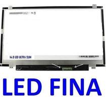 Tela Lcd 14.0 Slim Para Notebook Positivo Stilo Xr2995