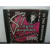 Stevie Ray Vaughan & Double Trouble - In... - Cd Nacional