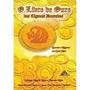 O Livro De Ouro Dos Ciganos Dourados