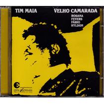 Cd Tim Maia - Velho Camarada (c/ Rosana,fábio,hyldon,fevers)