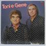 Lp Toni E Gerre - Moeda Recolhida - 1987 - Terra Nova