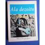 Livro - Ala Dezoito - Wilson Frungilo Junior