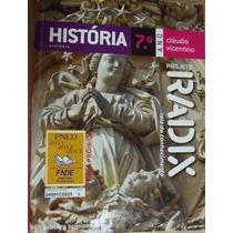 Historia Projeto Radix 7 Ano 2011