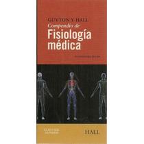 Compendio De Fisiologia Medica De Guyton Y Hall 12 Ed