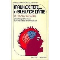 Livro Maux De Tête... Et Bleus De L