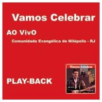 Cd Play-back Comunidade De Nilópolis Vamos Celebrar Lacrado