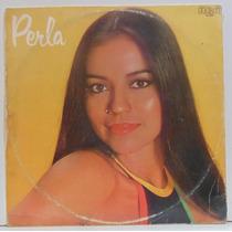 Lp Perla - Nosso Amor Será Um Hino - 1980 - Rca Victor