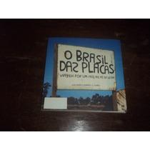 Livro O Brasil Das Placas Jose Eduardo Camargo E L Soares