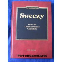 Sweezy, Os Economistas Teoria Do Desenvolvimento Capitalista