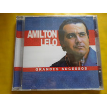 Cd Amilton Lelo / Grandes Sucessos / Frete Grátis