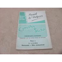 Caminho Suave Comunicação Expressão 1 Livro