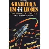 Livro Gramática Em 44 Lições Francisco Platão Savioli