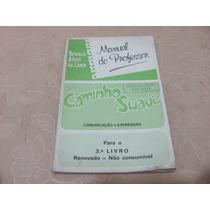 Caminho Suave Comunicação Expressão 3 Livro