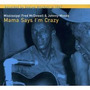 Cd Mississippi Fred Mcdowell* & Johnny Woods ¿¿ Mama Says I