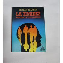 Livro - La Timidez Vencida En 3 Semanas - Frete Grátis