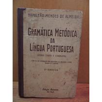 Livro Gramática Metódica Da Língua Portuguesa Napoleão