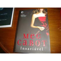 Insaciável - Meg Cabot ( Fotos Reais Do Livro)
