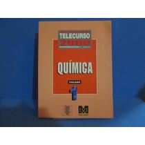 Livro Telecurso 2000 2ªgrau Quimica Vol 1