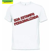 Kit 10 Camisetas Personalizadas À Sua Escolha + Envio Rápido