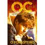 The Oc Um Estranho No Paraiso O Forasteiro # Original