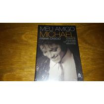 Meu Amigo Michael - Frank Cascio - Livro Novo