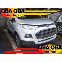 Ford Ecosport 1.6 16v Flex 2012/2013 Sucata P/ Retirar Peças