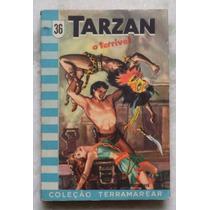 Livro Tarzan O Terrivel Coleção Terramarear