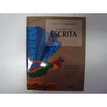Livro - O Livro Da Escrita - Ruth Rocha - Otávio Roth