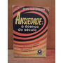 Livro Ansiedade A Doença Do Século Henry Clay Lindgren