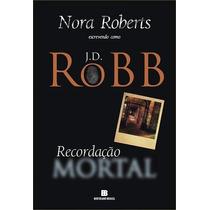 Livro Recordação Mortal Jd Robb
