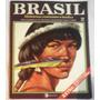 Coleção Brasil - Histórias, Costumes E Lendas Vol. 02