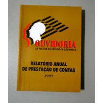 Ouvidoria Da Polícia Do Estado De São Paulo - 1997