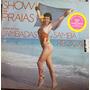 Lp Show Das Praias - O Melhor Das Lambadas E Samba Reggae