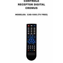 Controle Remoto Receptor Digital Cromus Cad-1000 Tv Free