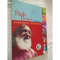 * Livro - Paulo Freire - Almanaque Histórico - Pedagogia
