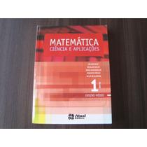 Matemática - Ciência E Aplicações Vol. 1 - Gelson Iezzi