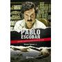 Pablo Escobar Alonso Salazar Jr. Livro Trafico Drogas Colom