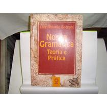 Livro - Nossa Gramática Teoria E Prática - Luiz A. Sacconi