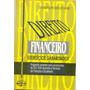 Direito Financeiro: Exerc�cios Gabaritados, Robison G Castro