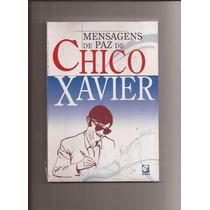 Livro- Mensagens De Paz -chico Xavier - Frete Gratis