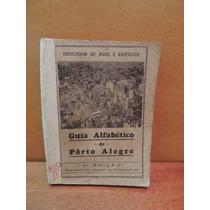 Livro Antigo Guia Alfabético Porto Alegre Lap Ruas Edifícios