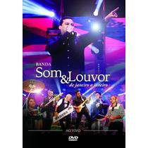 Banda Som & Louvor - Dvd - De Janeiro A Janeiro - Original