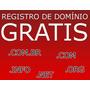 Registro De Domínio Grátis - .com.br .net .com .info E .biz