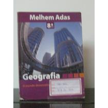 Livro Geografia 8ª Série Melhem Ada