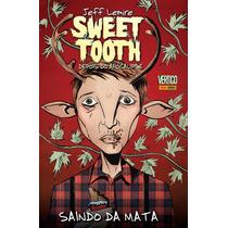 Sweet Tooth: Depois Do Apocalipse Nº 1 - Panini (lacrado)