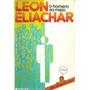 O Homem Ao Meio: Dois Livros Em Um! Leon Eliachar