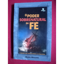 Livro - O Poder Sobrenatural Da Fe - Edir Macedo